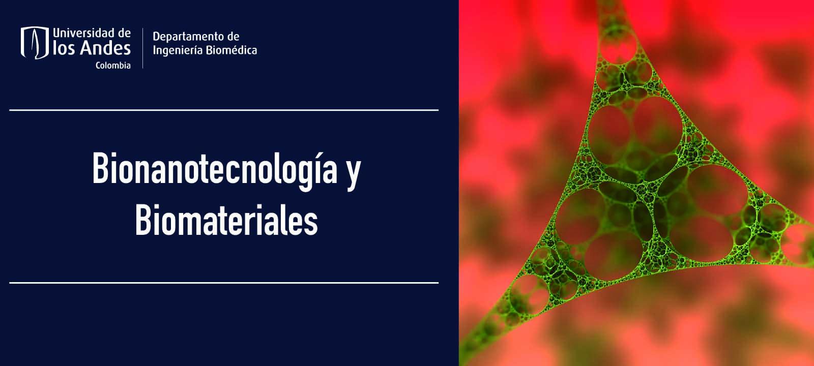 Nanobiomaterales e Ingeniería Biomólecular