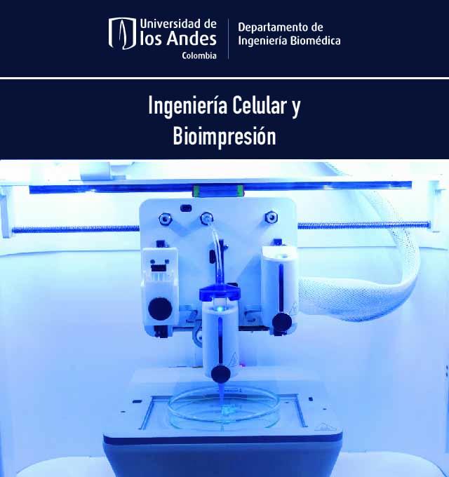 ingenieria celular y bioimpresion